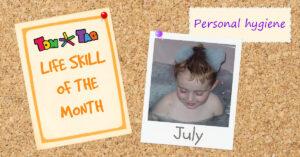 LIFE SKILL july personal hygiene