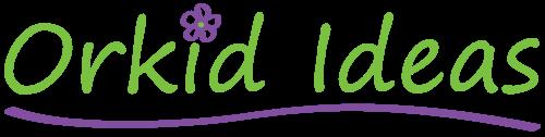 Orkid Ideas