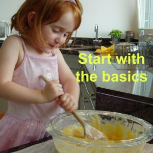 "cooking skills, young girl stirring baking mixture with wooden spoon. Text reads ""start with the basics"""