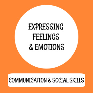 Expressing feelings & emotions